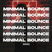 Minimal Bounce 2021 von Various Artists