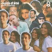 nuits d'été with friends von Oscar Anton