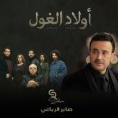 Awled El Ghoul (Music from TV Series) de Saber Rebai
