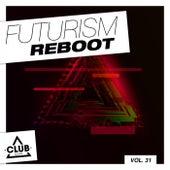 Futurism Reboot, Vol. 32 von Various Artists