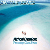 On the Fence de Michael Crawford