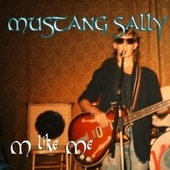 Mustang Sally by M like Me