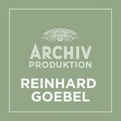 Archiv Produktion - Reinhard Goebel von Reinhard Goebel