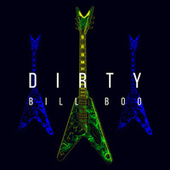 Dirty by BILLBOO