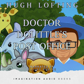 Doctor Dolittle's Post Office by Imagination Audio Books