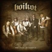 Balkan Acoustic von Boikot