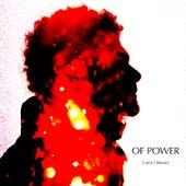 OF POWER by Curtis J Stewart