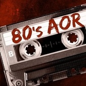 80's AOR by Various Artists