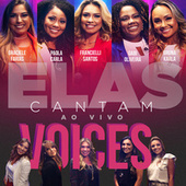 Elas Cantam Voices (Ao Vivo) de Voices
