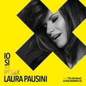 "Io sì (Seen) [From ""The Life Ahead (La vita davanti a sé)""] (Dave Audé Remixes) by Laura Pausini"