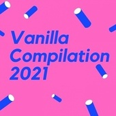 Vanilla Compilation 2021 de Ritoli Marcus Bill