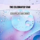 The Celebrated Star Compilation 2021 de Mauro Pagliarino, Mauro Rawn, Marcus Bill, V A, Sacco Sound, Serighelli