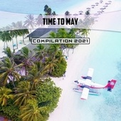 Time to May Compilation 2021 de Mauro Pagliarino, Mauro Rawn, Moro