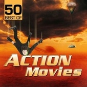 50 Best of Action Movies by Various Artists
