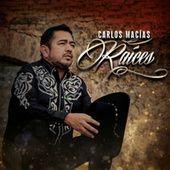 Raíces de Carlos Macías