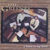 A Home in My Heart by The Greenes