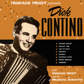 Horace Heidt Presents Dick Contino by Dick contino