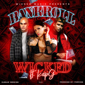Bankroll (Radio Edit) by Wicked