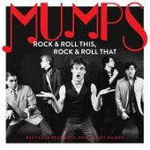 Rock & Roll This, Rock & Roll That: Best Case Scenario, You've Got Mumps de The Mumps