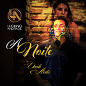 A Noite (Cover) by Luciano Andrade