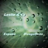Espace by Leslie
