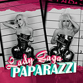 Paparazzi by Lady Gaga