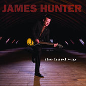 The Hard Way von The James Hunter Six