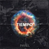 TIEMPO by Pavel