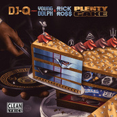 Plenty Cake (feat. Young Dolph & Rick Ross) by DJQ