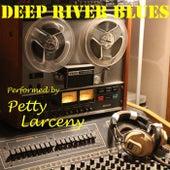 Deep River Blues by PettyLarceny