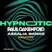 Hypnotic (House Mix) by Azealia Banks Paul Oakenfold