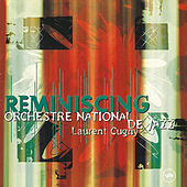 Reminiscing de Orchestre National De Jazz (1)