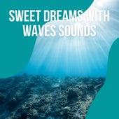1 Sweet Dreams with Waves Sounds vol. 3 de Ocean Sounds Collection (1)
