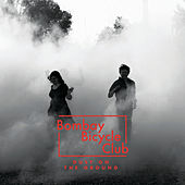 Dust On The Ground by Bombay Bicycle Club