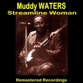 Streamline Woman de Muddy Waters