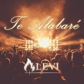 Te Alabaré (Remix) by Levi