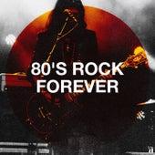 80's Rock Forever de Classic Rock Masters, The 80's Allstars, 80s Are Back