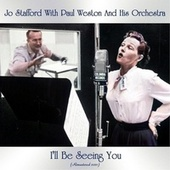 I'll Be Seeing You (Remastered 2021) by Jo Stafford