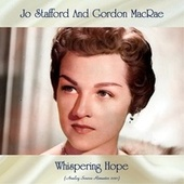Whispering Hope (Analog Source Remaster 2021) by Jo Stafford