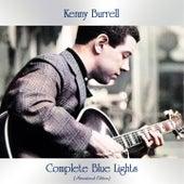 Complete Blue Lights (Remastered Edition) von Kenny Burrell