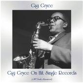 Gigi Gryce on Hit Single Records (All Tracks Remastered) by Gigi Gryce