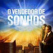 O Vendedor de Sonhos (Trilha Sonora Original) de Alexandre Guerra