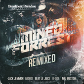 Mined & Forrest Remixed by Mined
