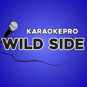 Wild Side (Karaoke Version) de Karaoke Pro (1)
