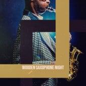 Wooden Saxophone Night de Various Artists