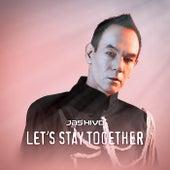 Let's Stay Together de Jashivo