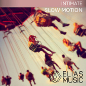 Slow Motion by Various Artists