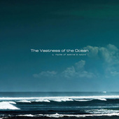 The Vastness of the Ocean de Rhythm of Mankind And Nature