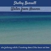 Water from Heaven von 5 Revolving Doors Shelley Barratt