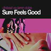 Sure Feels Good by Ultrabeat